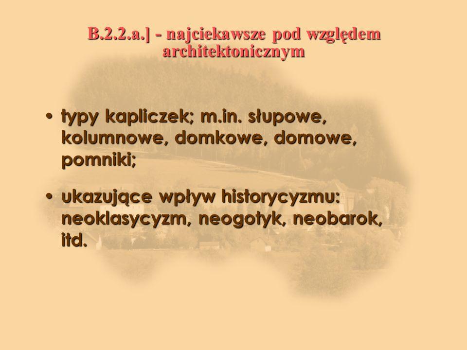 B.2.2.a.] - najciekawsze pod względem architektonicznym